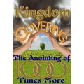 Kingdom Covering: The Anointing of A Thousand Times More