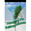 A Prepared People: Principles for Shifting Seasons