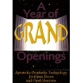 A Year of Grand Openings!