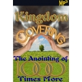 MP3: Kingdom Covering: The Anointing of A Thousand Times More*