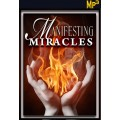 MP3: Manifesting Miracles