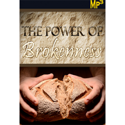 MP3:The Power of Brokenness - Series