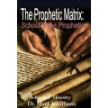 S.O.M. The Prophetic Matrix