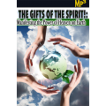 MP3: Gifts of the Spirit - Manifesting the Power of Heaven Upon the Earth - Series